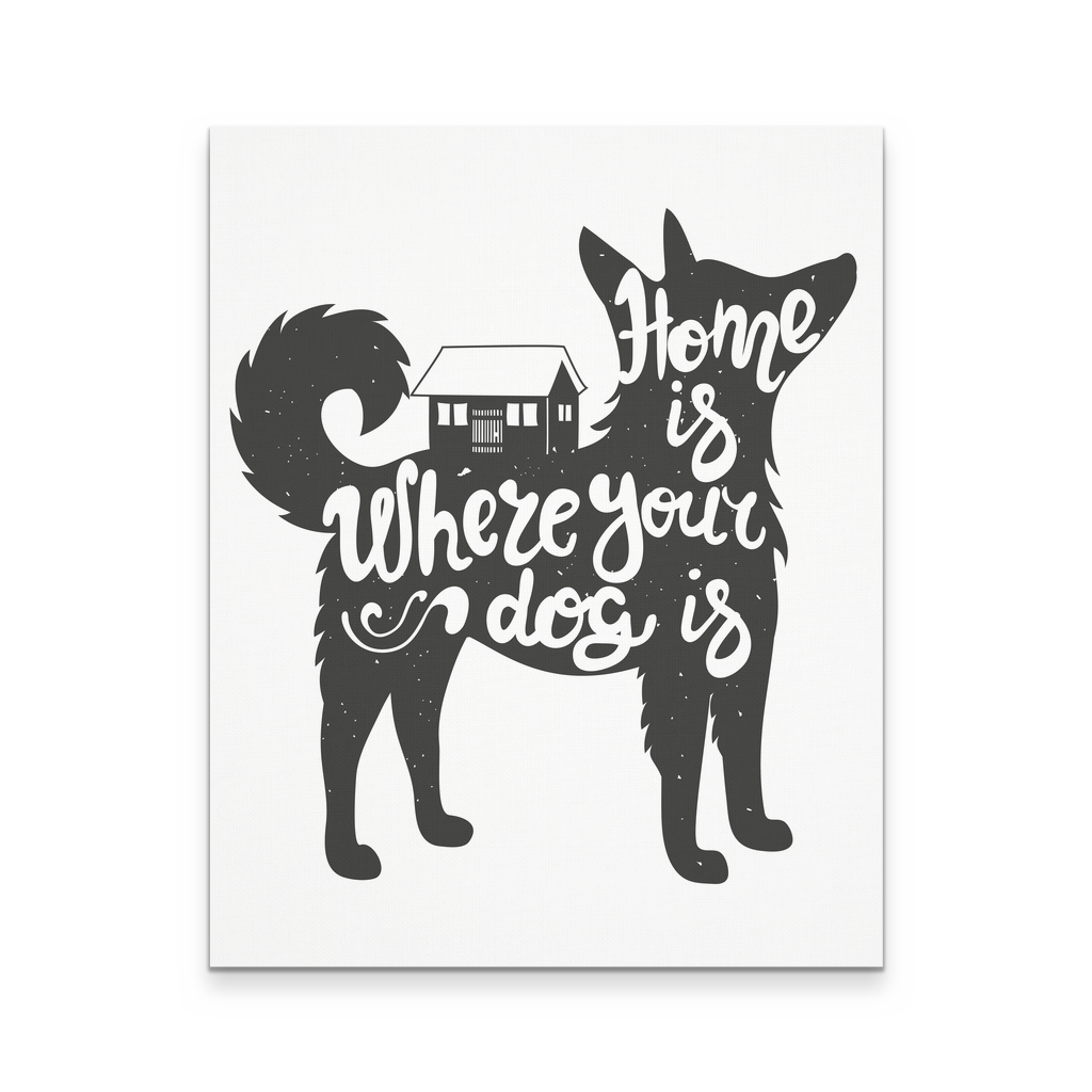 16x20 - Home Is Where Your Dog Is Canvas Wall Art