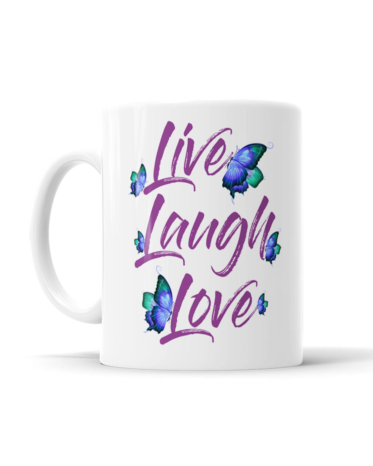 Live Laugh Love Butterflies