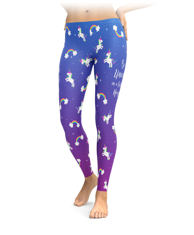 Be A Unicorn In A Field Of Horses Leggings