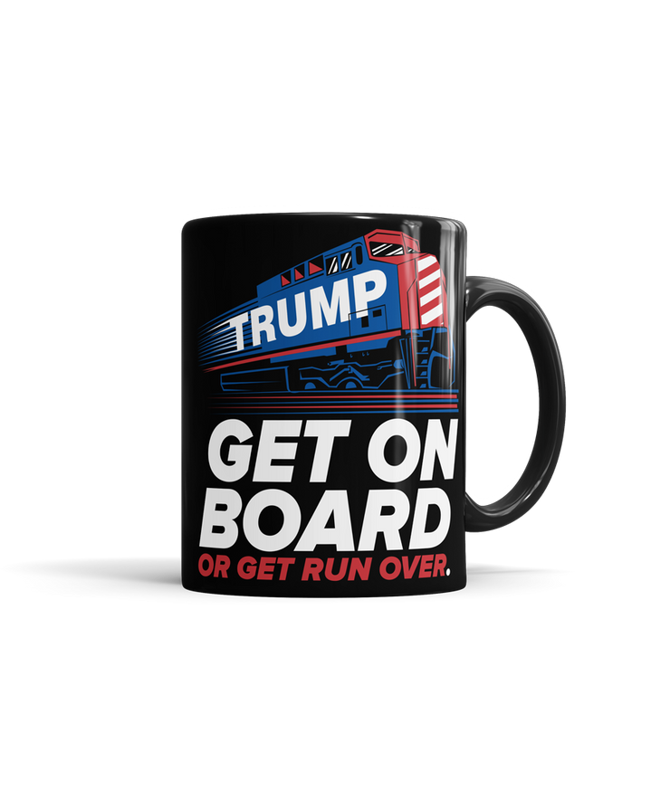 Trump Train - Get On Board or Get Run Over