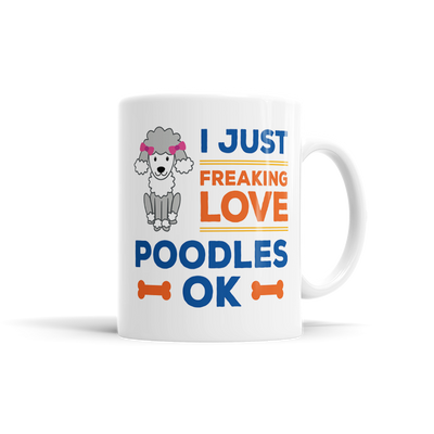 I Just Freaking Loves Poodles, OK?