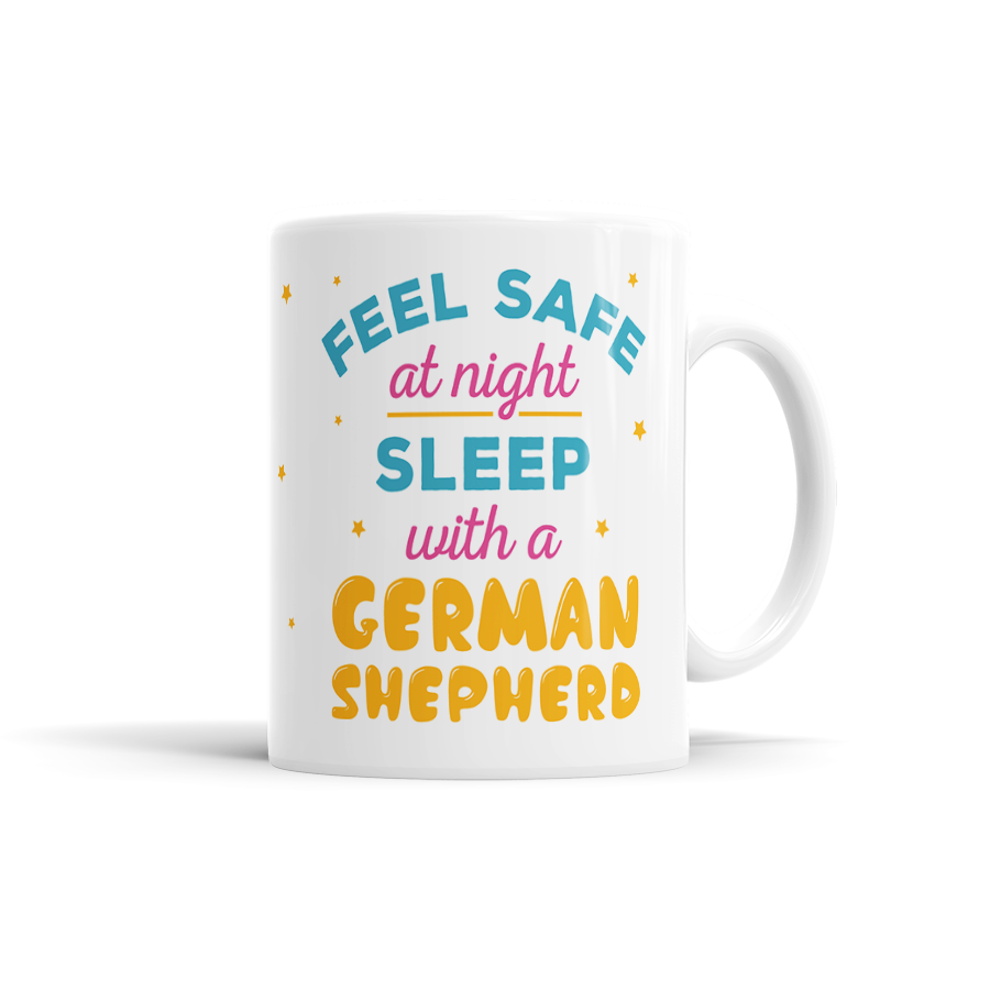 Feel Safe At Night, Sleep With A German Shepherd