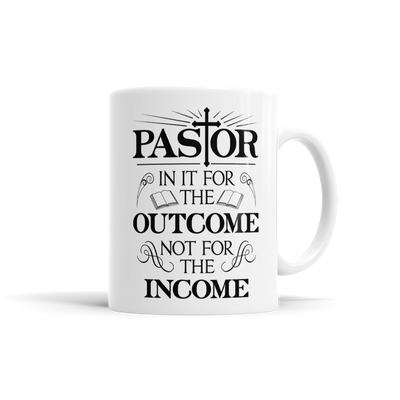 Pastor: In It For The Outcome, Not For The Income
