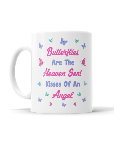 Butterflies Are The Heaven Sent Kisses Of An Angel