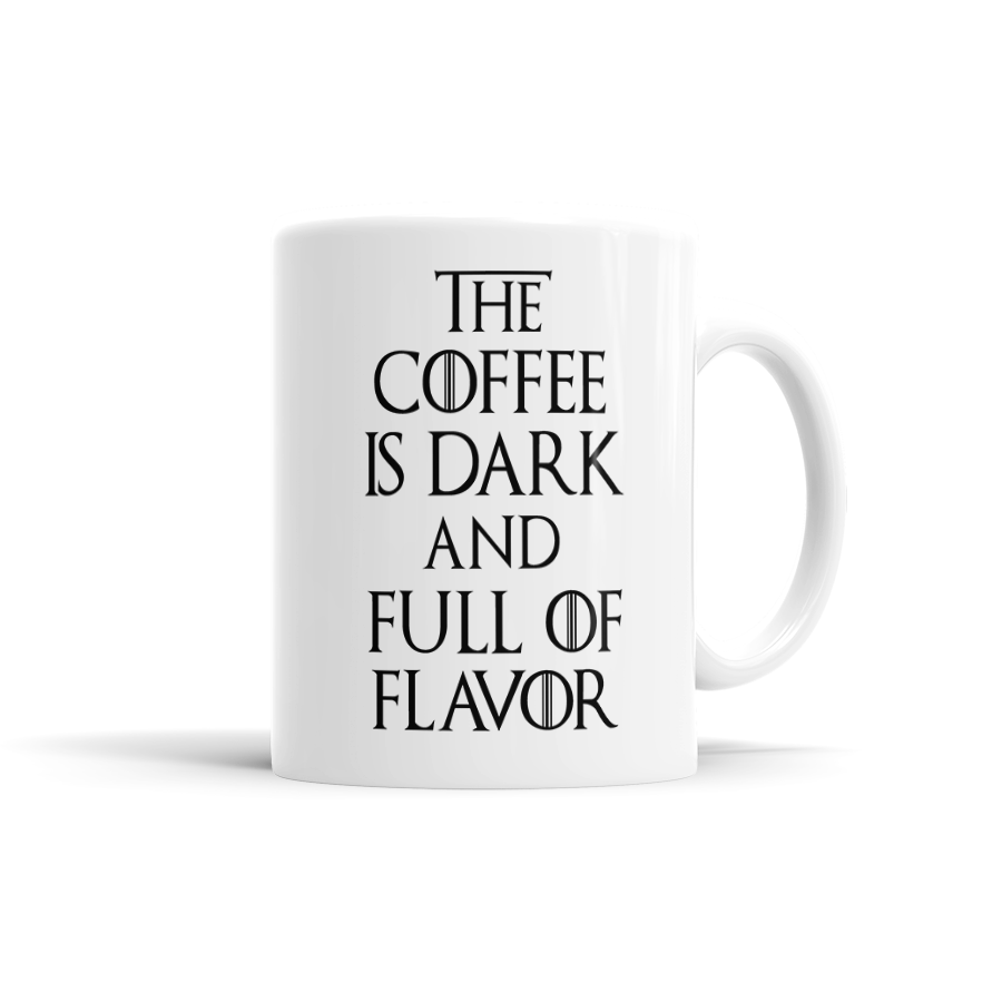The Coffee Is Dark And Full Of Flavor