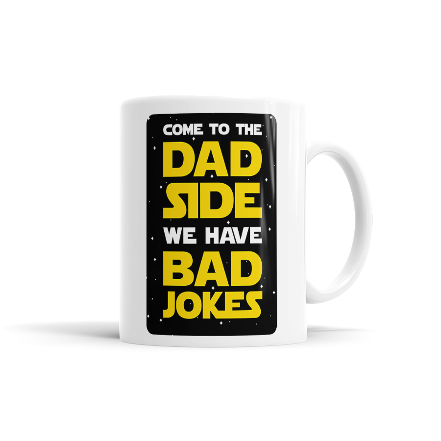 Come To The Dad Side, We Have Bad Jokes