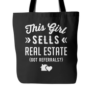 This Girl Sells Real Estate (Got Referrals?) Tote Bag
