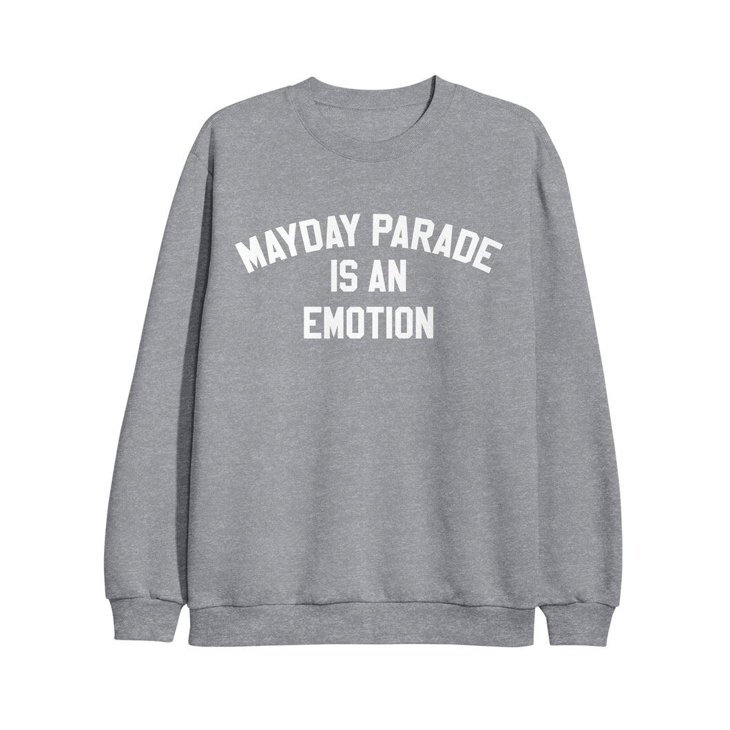 Is An Emotion Sports Grey Crewneck