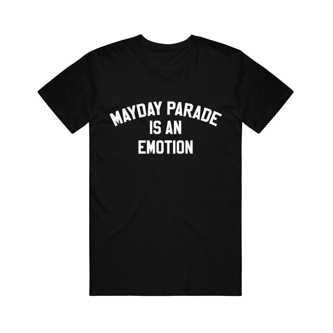 Is An Emotion Black Tee