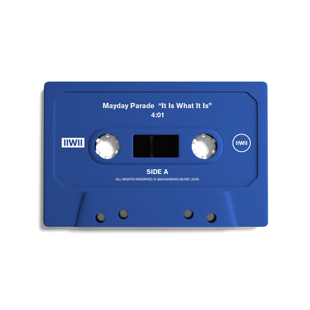 It Is What It Is Blue Cassette