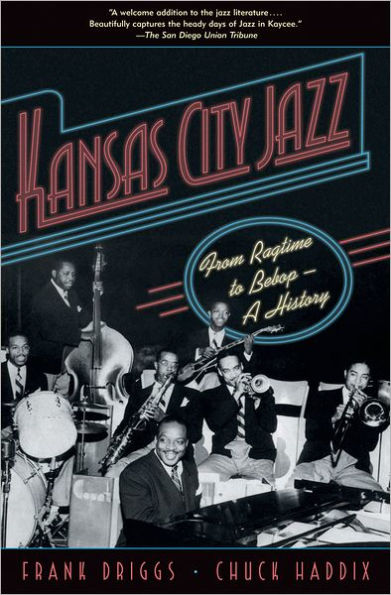 Kansas City Jazz: From Ragtime to Bebop - A History