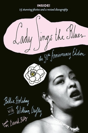 Lady Sings the Blues - The 50th Anniversary Edition
