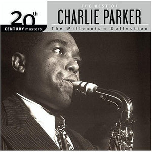 Best of Charlie Parker - Millennium Collection CD