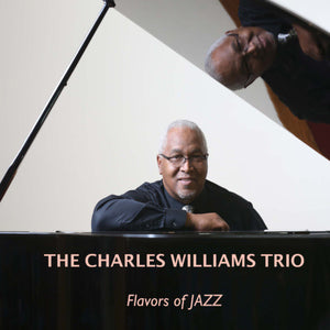 Flavors of Jazz/The Charles Williams Trio CD