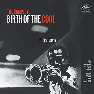 The Complete Birth Of The Cool/Miles Davis CD