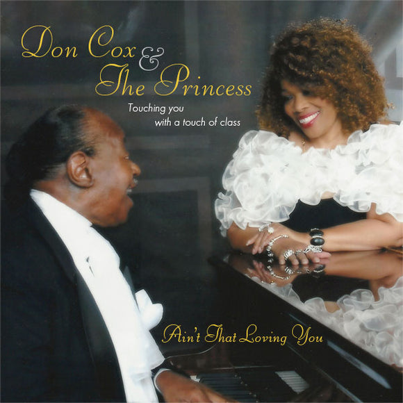 Don Cox & The Princess - Ain't That Loving You CD