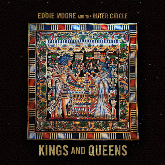 Kings and Queens/Eddie Moore and the Outer Circle CD