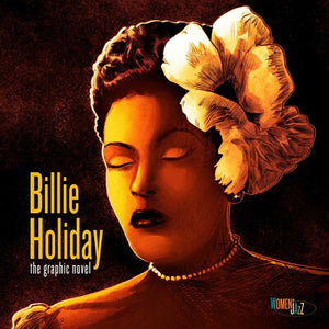 Billie Holiday (The Graphic Novel)