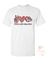 Peace Love Bulldogs-Fav -Heat Transfer ONLY -No Shirt