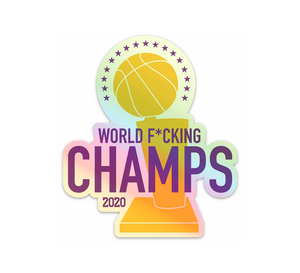 Asterisk This - 2020 World F*cking Champs Sticker