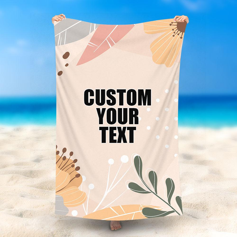 Custom Text Beach Towel, Quick Dry Bath Towel, Swimming Towel, Beautiful flowers, summer time