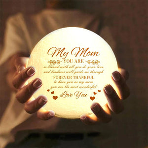 Best Gift Engraved Moon Lamp My Mom Forever Thankful