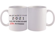 Load image into Gallery viewer, Personalized Mug,Custom Photo Mug,Gift for Mom, Mother's Day, 2021, the one where we were still in a pandemic