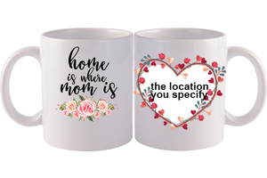Personalized Mug,Custom Photo Mug,Gift for Mom, Home is Where my Mom is, Happy Mother's Day