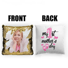 "Load image into Gallery viewer, Custom Photo Magic Sequins Pillow Multicolor Shiny Mermaid Pillow, Double-side printed, My First Mother's Day, 16""x16""(40cmx40cm)"