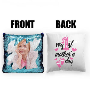 "Custom Photo Magic Sequins Pillow Multicolor Shiny Mermaid Pillow, Double-side printed, My First Mother's Day, 16""x16""(40cmx40cm)"