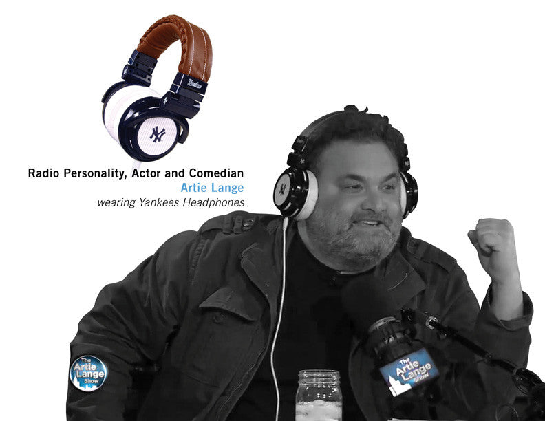 Radio Personality, Actor and Comedian ARTIE LANGE wearing Yankees Headphones