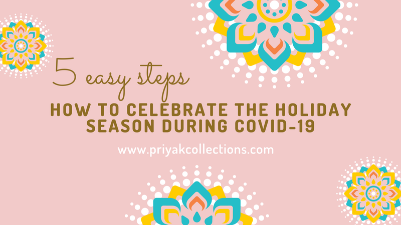 How to celebrate the holiday season during COVID-19 in five easy steps