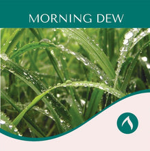 Load image into Gallery viewer, Morning Dew