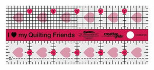 Creative Grids I Love My Quilt Friends Mini Quilt Ruler 2-1/2in x 6in - The Sewing Gallery