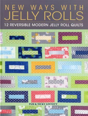 New Ways With Jelly Rolls Book - The Sewing Gallery