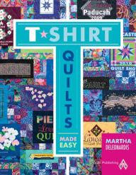 T-Shirt Quilt Book by Martha Deleonardis - The Sewing Gallery