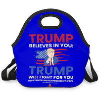 Trump Believes In You/ Will Fight For You Hand-Held LunchBag (With Strap) - BelieveInMeBelieveInYou