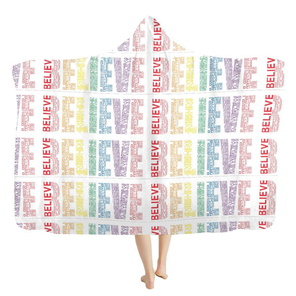 Believe Hooded Blanket - BelieveInMeBelieveInYou