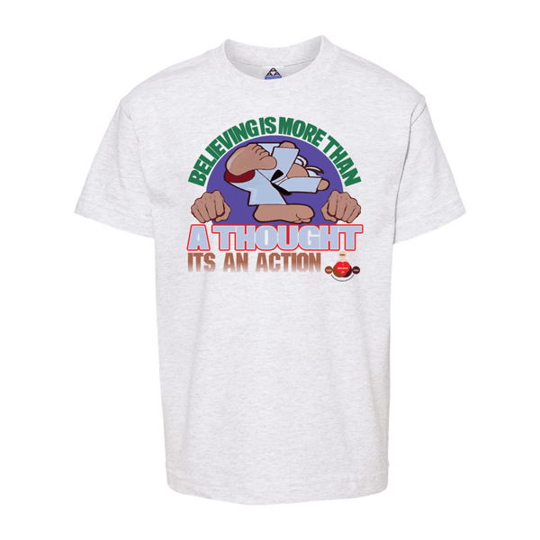 Believing Takes Action Youth Classic T-Shirt - BelieveInMeBelieveInYou