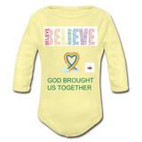 Believe God Brought Us Together Organic Long Sleeve Baby Bodysuit - washed yellow