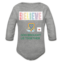 Believe God Brought Us Together Organic Long Sleeve Baby Bodysuit - heather gray