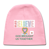 Believe God Brought Us Together Baby Cap - light pink
