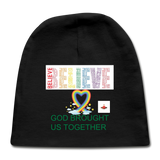 Believe God Brought Us Together Baby Cap - black