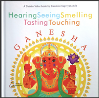 Hearing Seeing Smelling Tasting Touching Ganesha