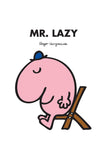 MR. LAZY PERSONALISED ART PRINT