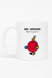 MR. WRONG PERSONALISED MUG