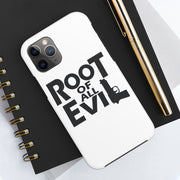 Root of All Evil Classic Case Mate Tough Phone Cases