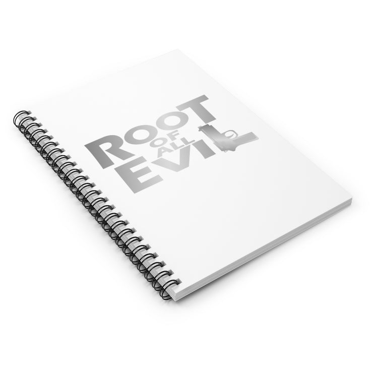 Root of All Evil Spiral Notebook - Ruled Line Silver Lettering