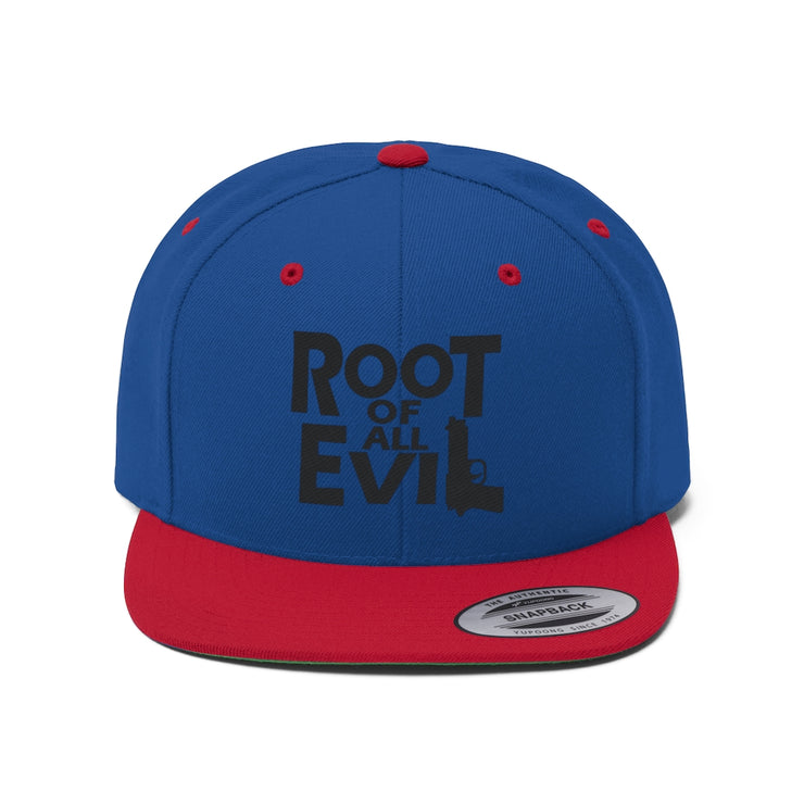 Root of All Evil Unisex Snapback Hat