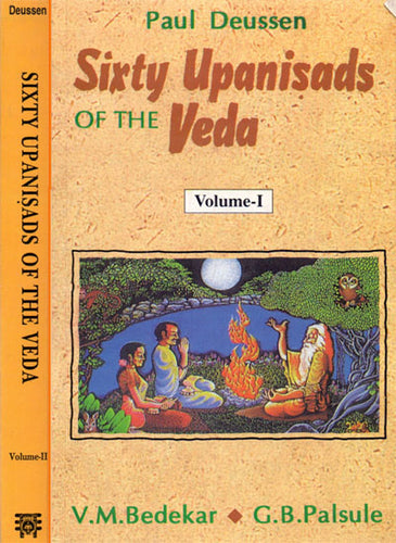 Sixty Upanishads of the Veda (2 Vols.)